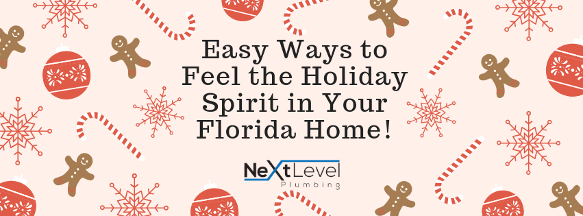Easy Ways to Feel the Holiday Spirit in Your FL Home!